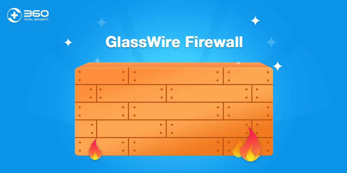 glasswire firewall now available on 360 total security 360 total