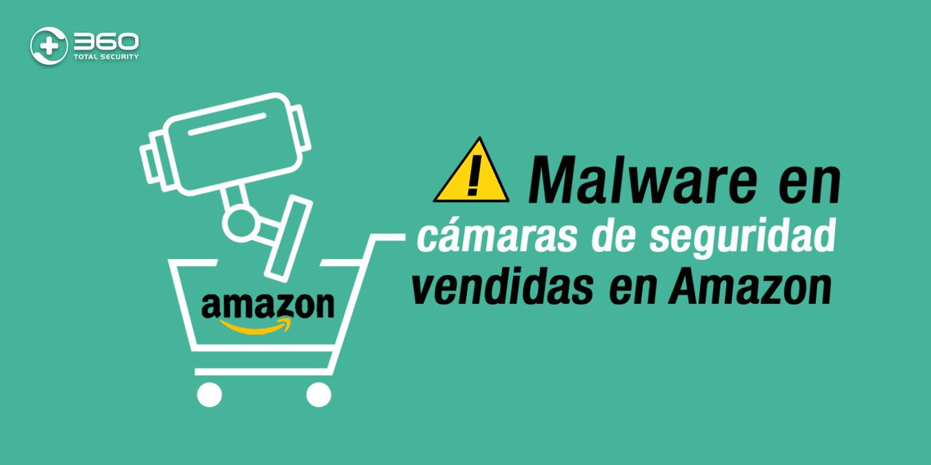 Se ha encontrado malware en algunas cámaras de seguridad a la venta en Amazon