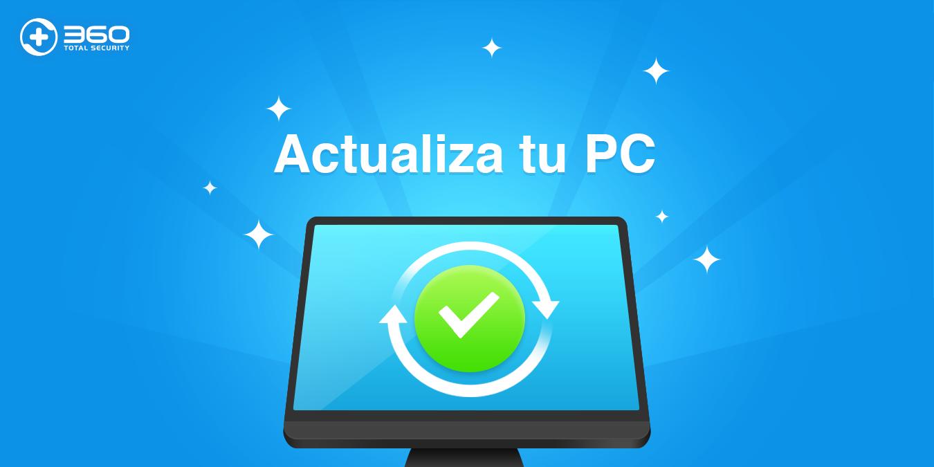 Mantén tu PC actualizado