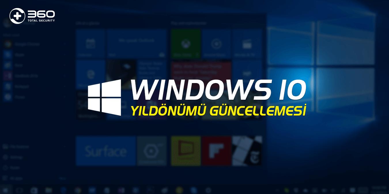 Windows 10 Yıldönümü Güncellemesi 2 Ağustos'ta Kullanılabilecek