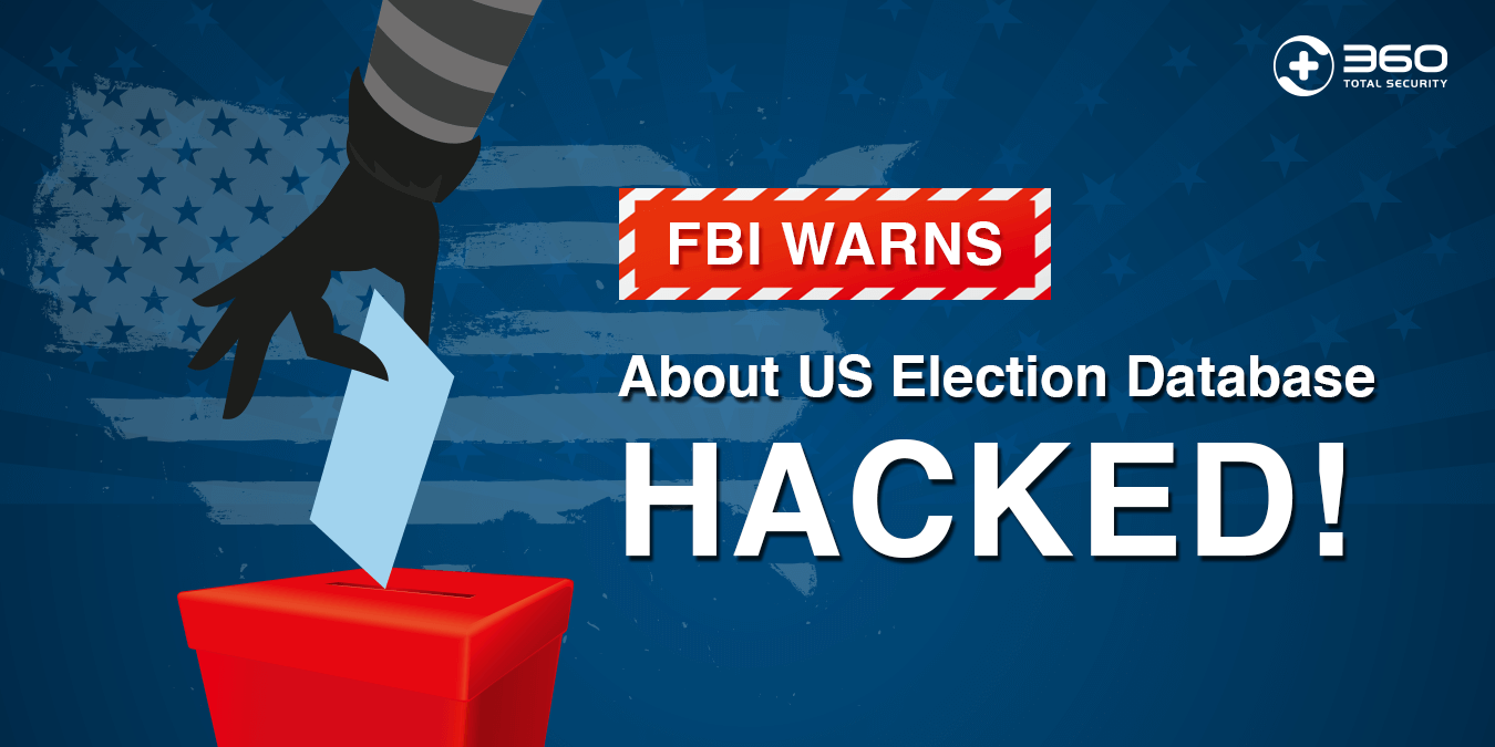FBI warns about US Election Database hacked!