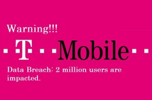 T-Mobile data breach: 2 million users' personal information are leaked