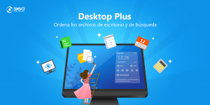 360 Desktop Plus mantiene el escritorio de Windows ordenado!